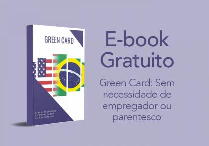 Green Card: Sem necessidade de empregador ou parentesco